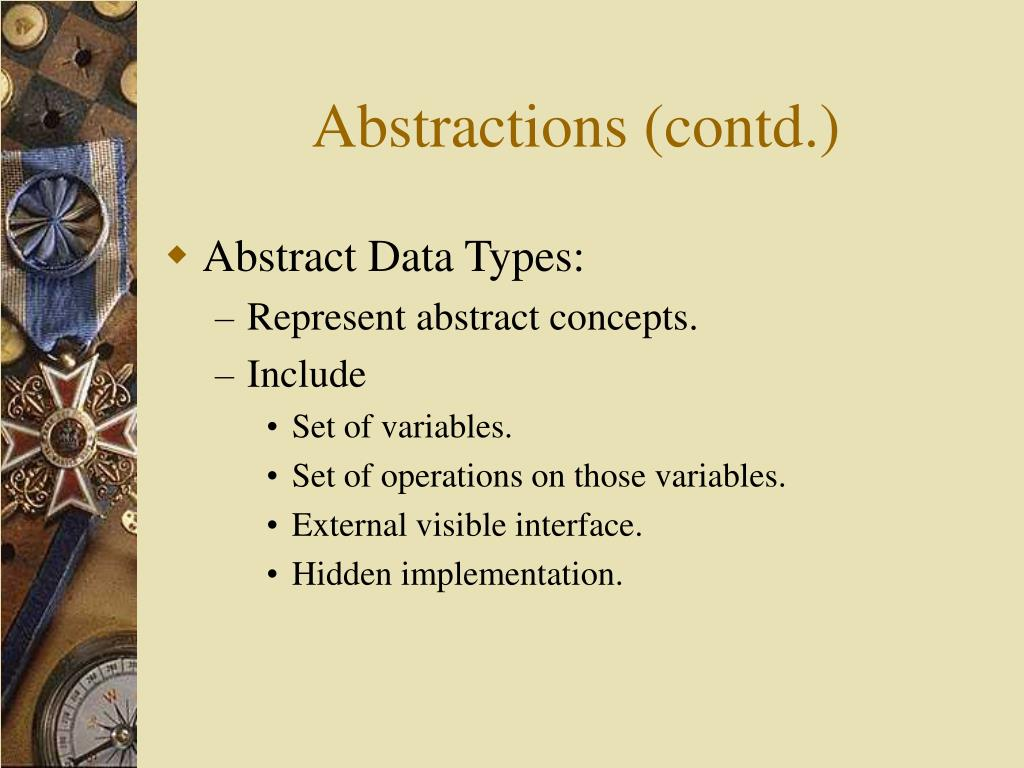 Abstractions (contd.)
