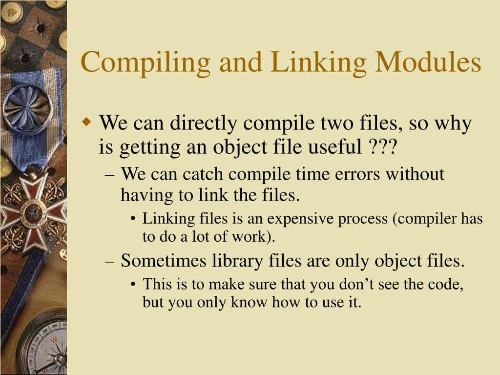 Compiling and Linking Modules