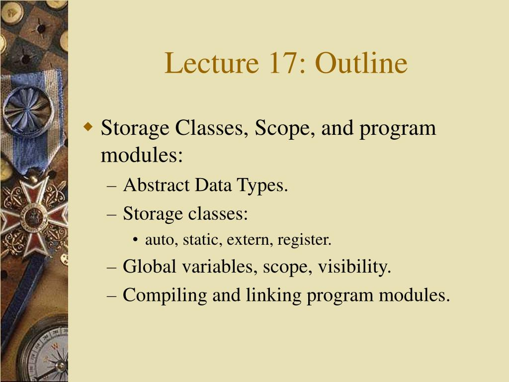Lecture 17: Outline