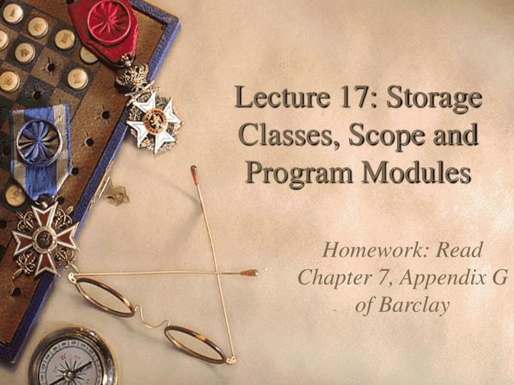 Lecture 17 storage classes scope and program modules