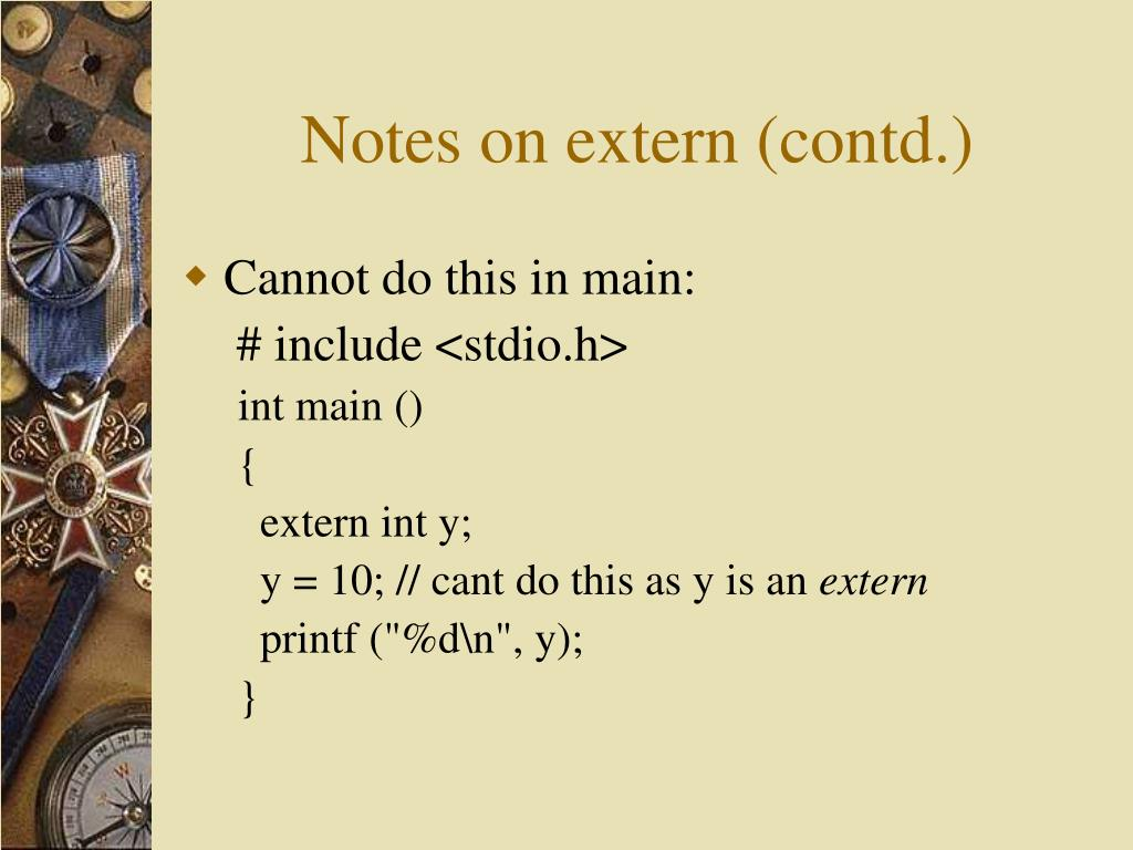 Notes on extern (contd.)