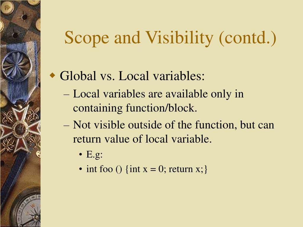 Scope and Visibility (contd.)