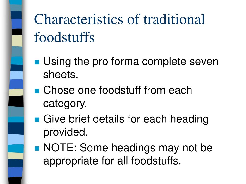 Characteristics of traditional foodstuffs