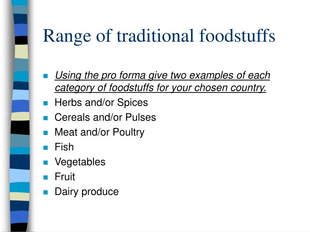 Range of traditional foodstuffs