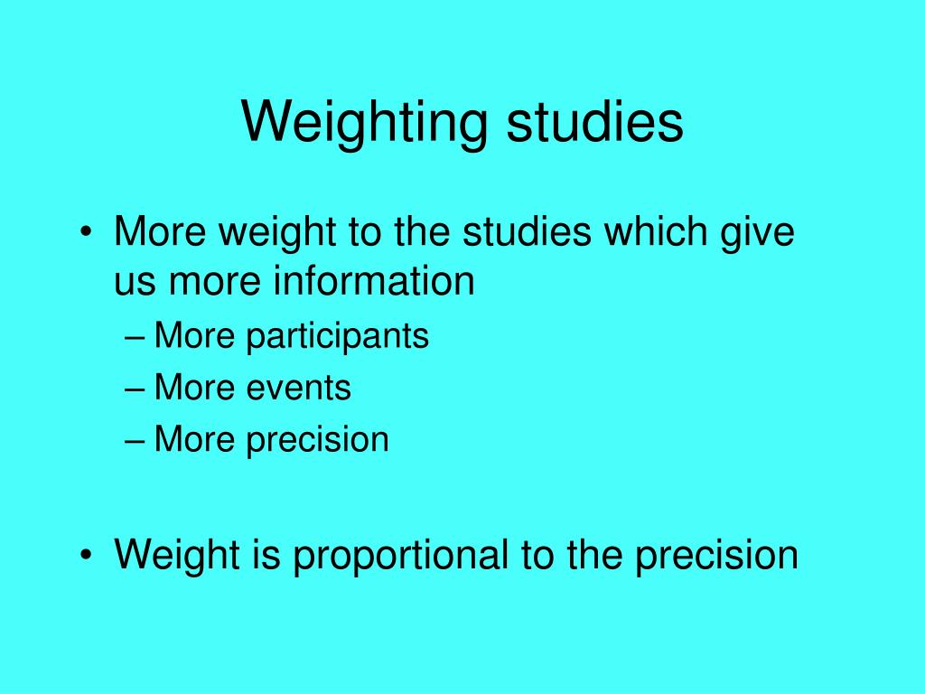 Weighting studies