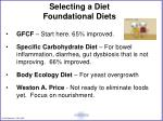 select ing a diet foundational diets