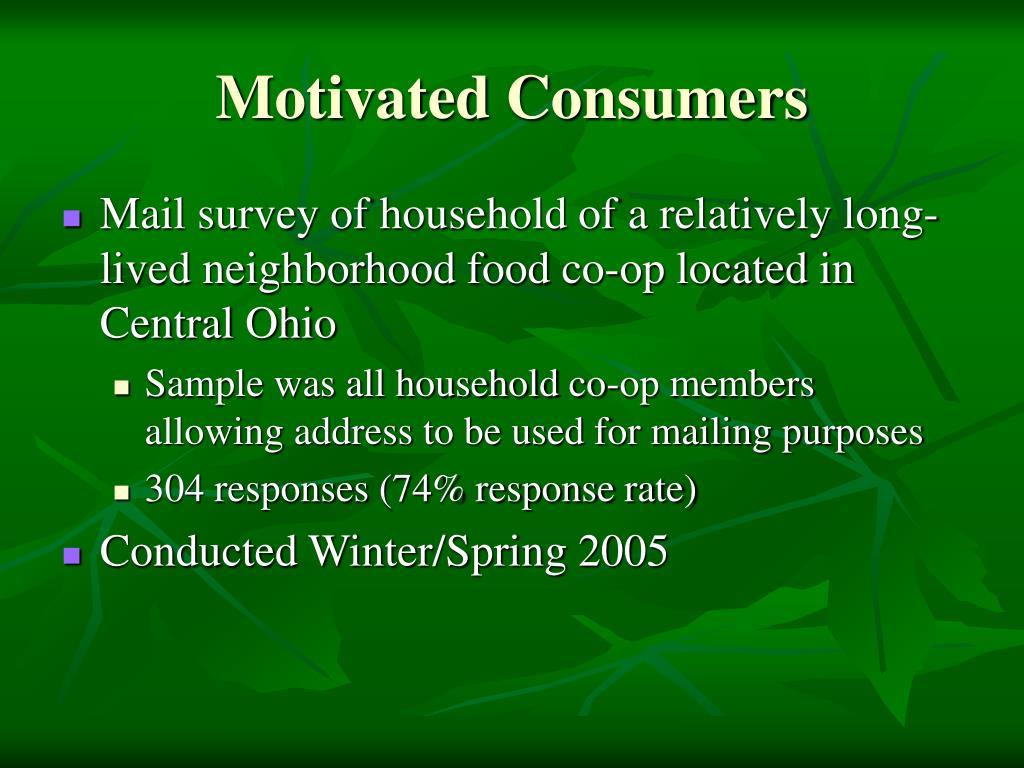 Motivated Consumers