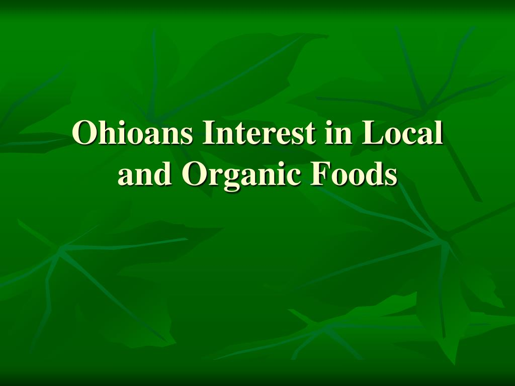 Ohioans Interest in Local and Organic Foods