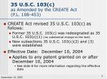 35 u s c 103 c as amended by the create act p l 108 453