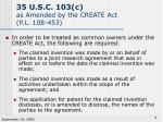 35 u s c 103 c as amended by the create act p l 108 4534