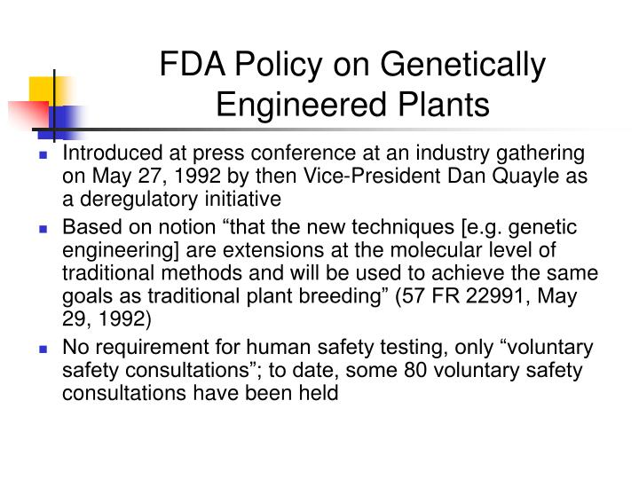 Fda policy on genetically engineered plants