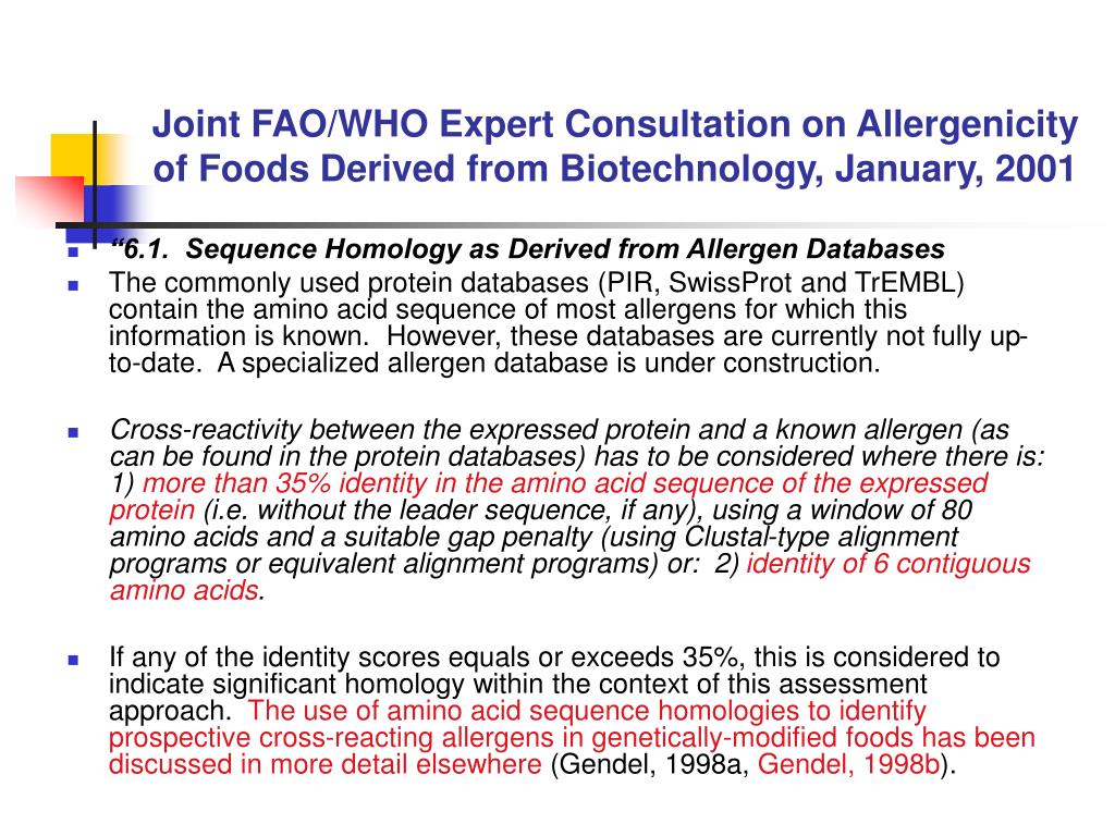 Joint FAO/WHO Expert Consultation on Allergenicity of Foods Derived from Biotechnology, January, 2001