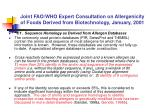 joint fao who expert consultation on allergenicity of foods derived from biotechnology january 20018