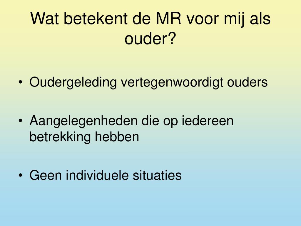 Wat betekent de MR voor mij als ouder?