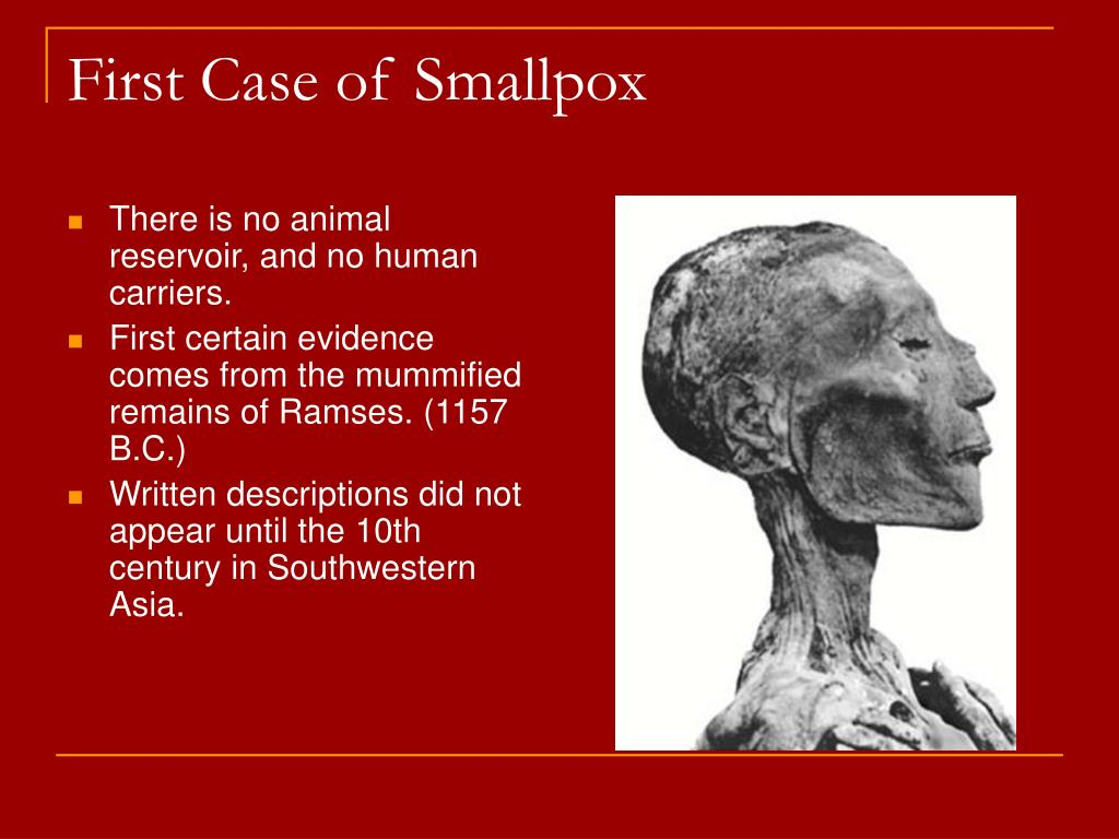 First Case of Smallpox