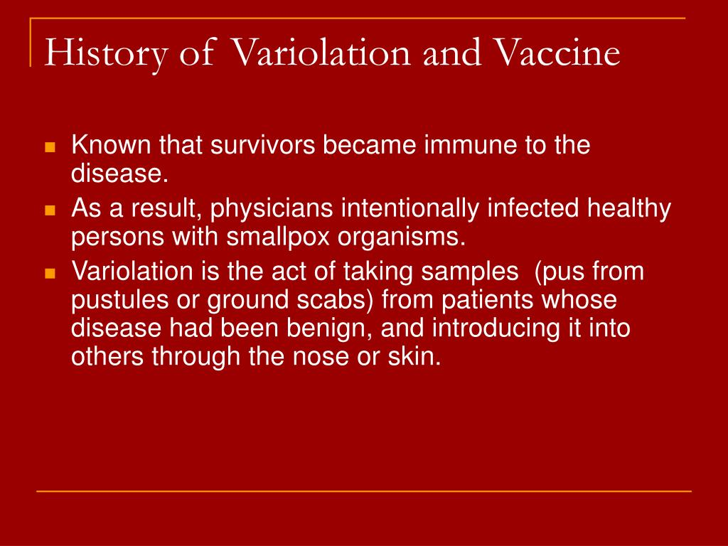 History of Variolation and Vaccine