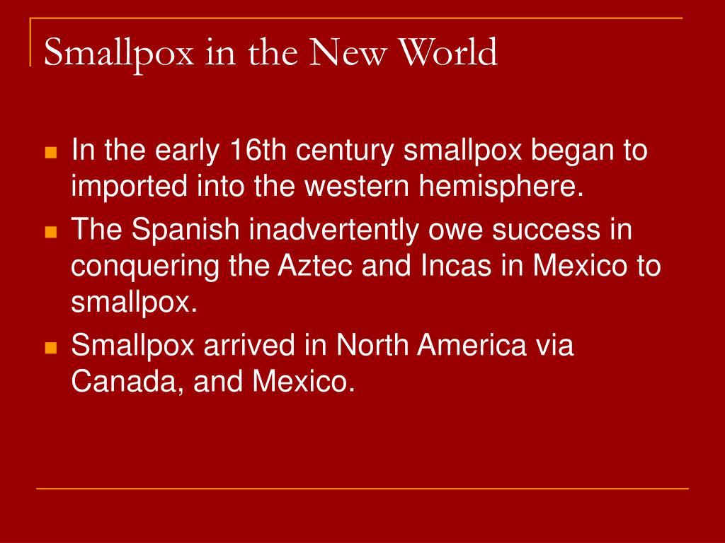 Smallpox in the New World