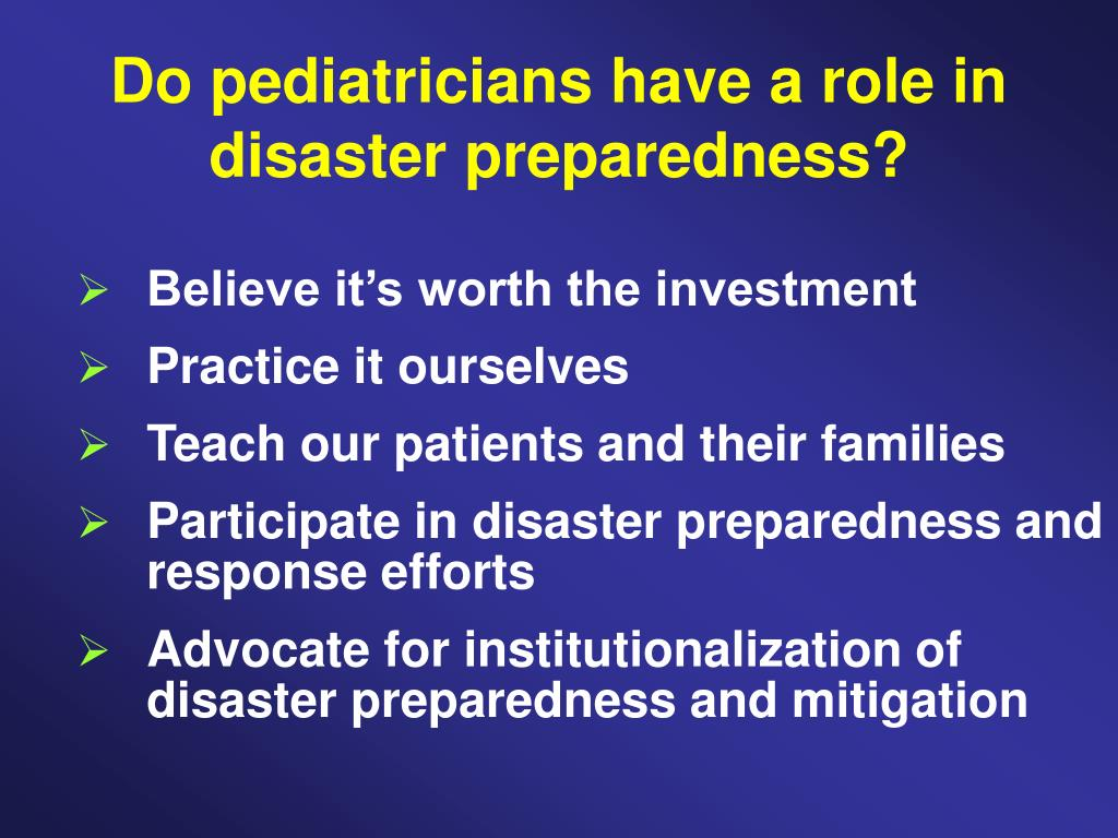 Do pediatricians have a role in disaster preparedness?