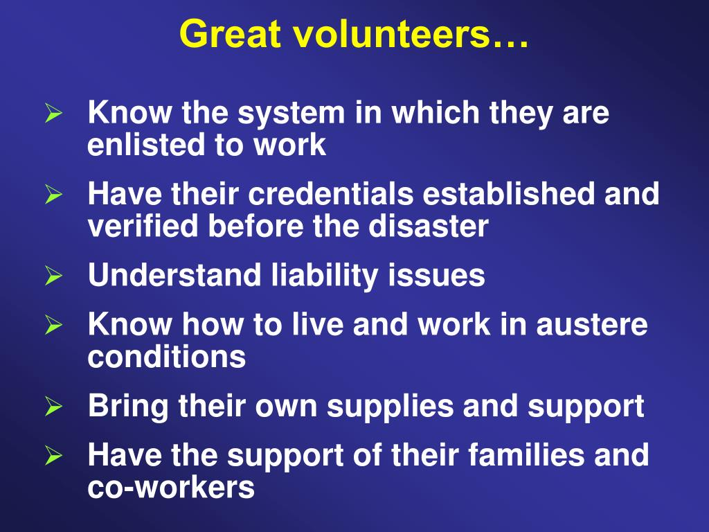 Great volunteers…