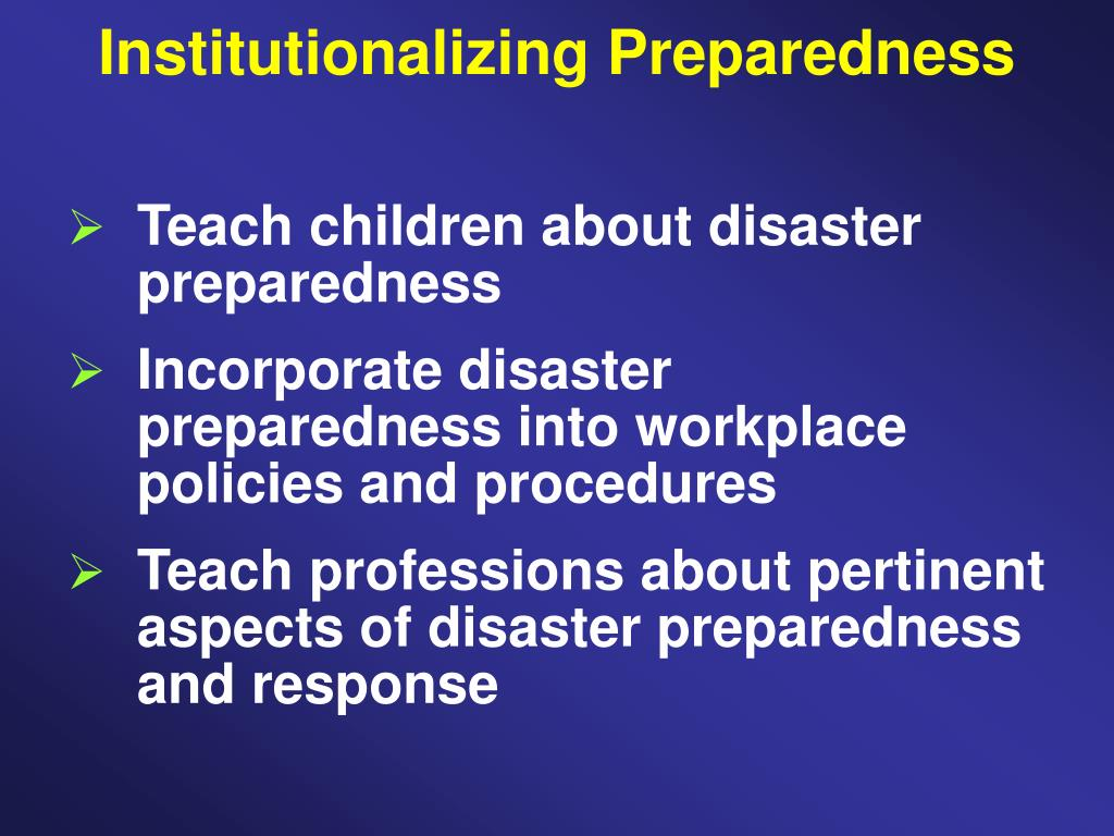 Institutionalizing Preparedness