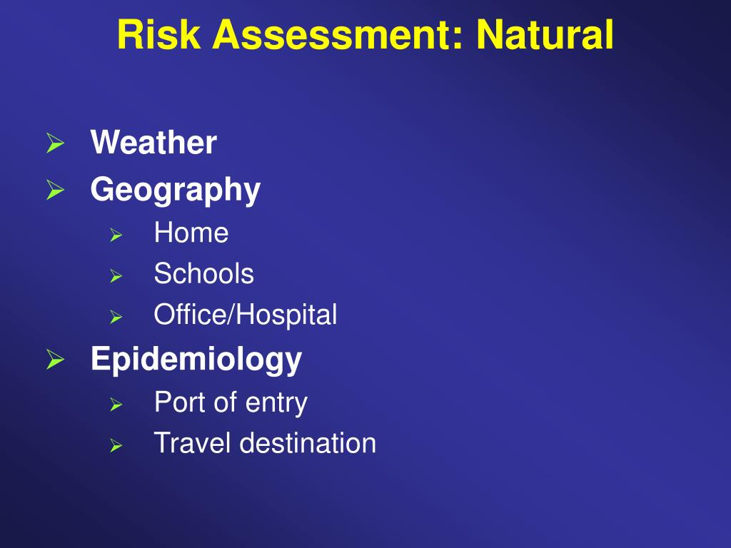 Risk Assessment: Natural