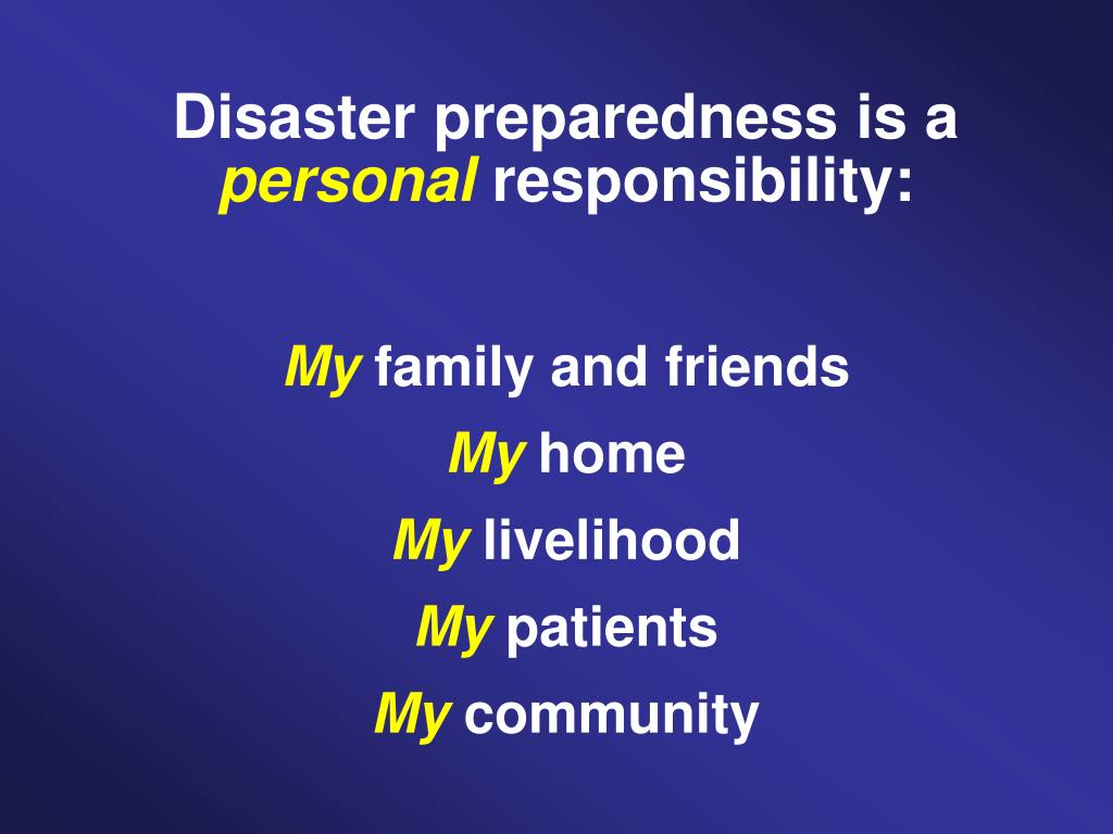 Disaster preparedness is a
