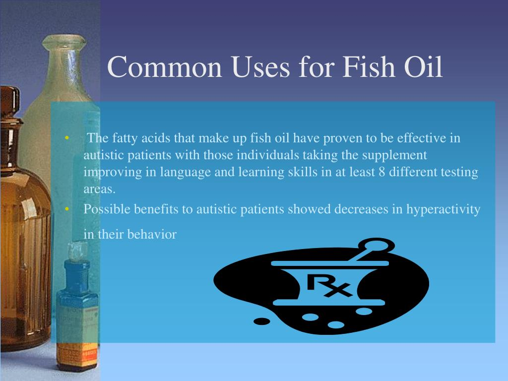 Common Uses for Fish Oil