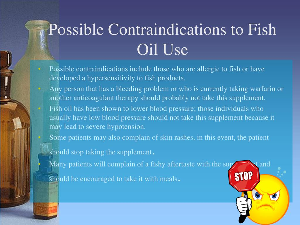 Possible Contraindications to Fish Oil Use