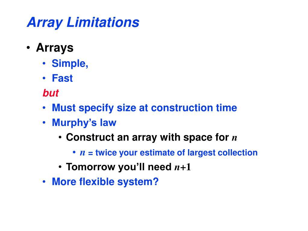 Array Limitations