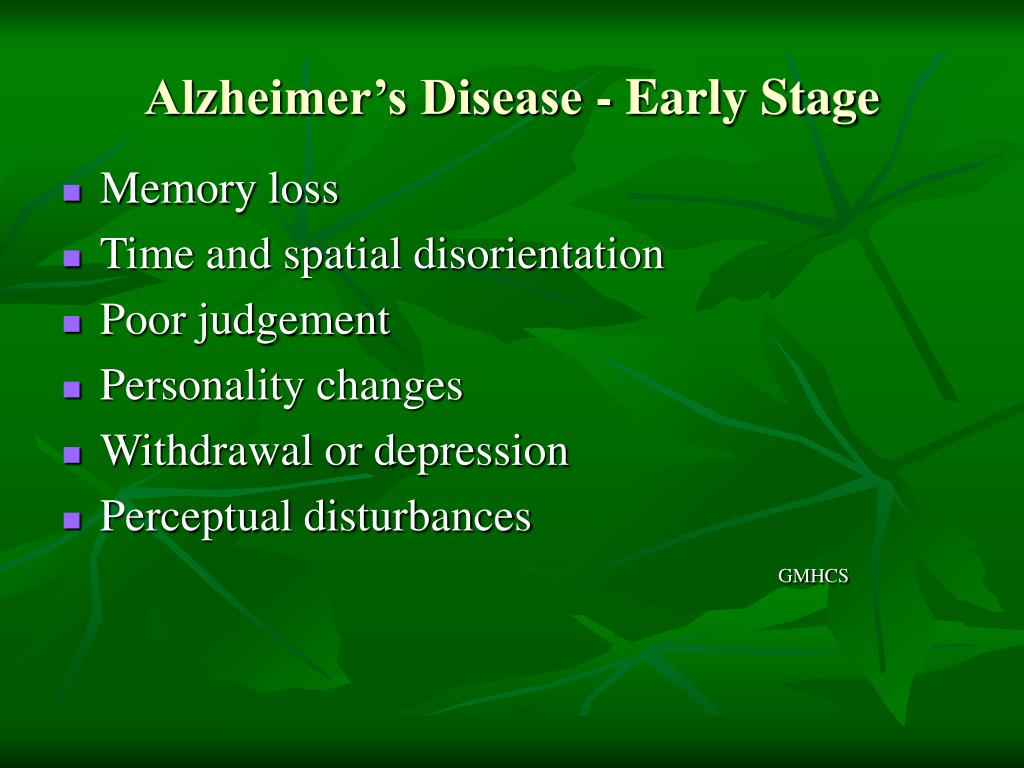 Alzheimer's Disease - Early Stage