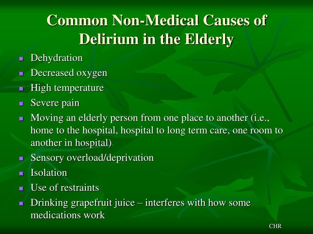Common Non-Medical Causes of Delirium in the Elderly