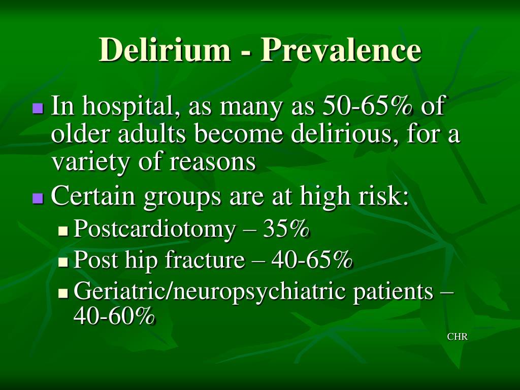 Delirium - Prevalence