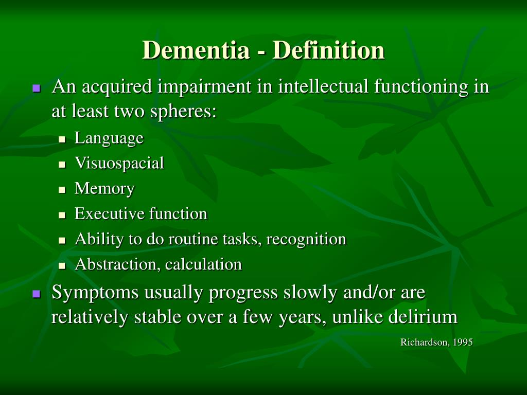 Dementia - Definition