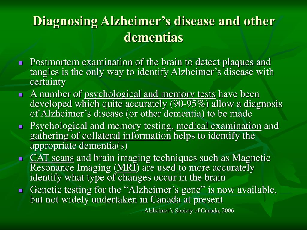 Diagnosing Alzheimer's disease and other dementias