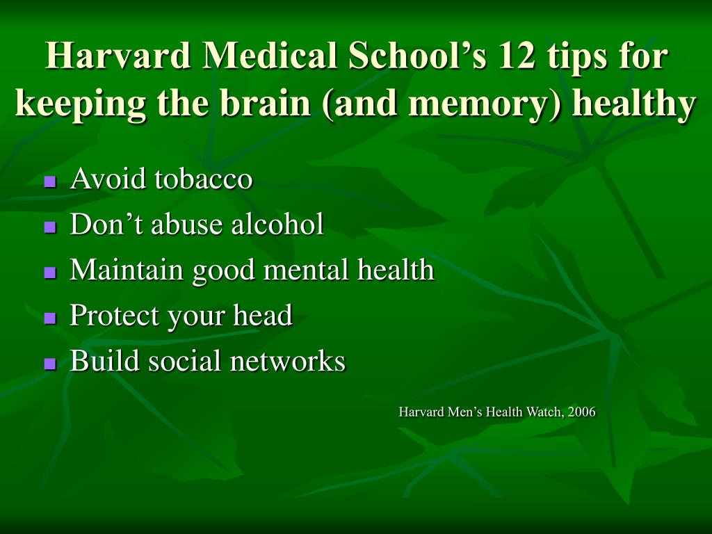Harvard Medical School's 12 tips for keeping the brain (and memory) healthy