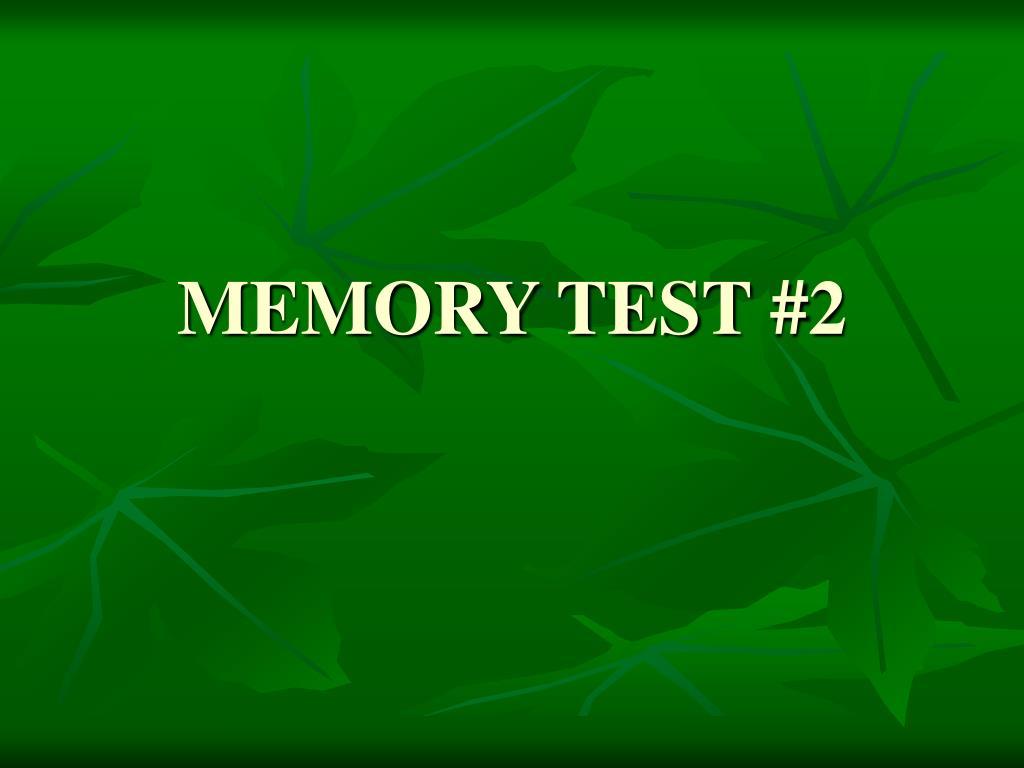 MEMORY TEST #2