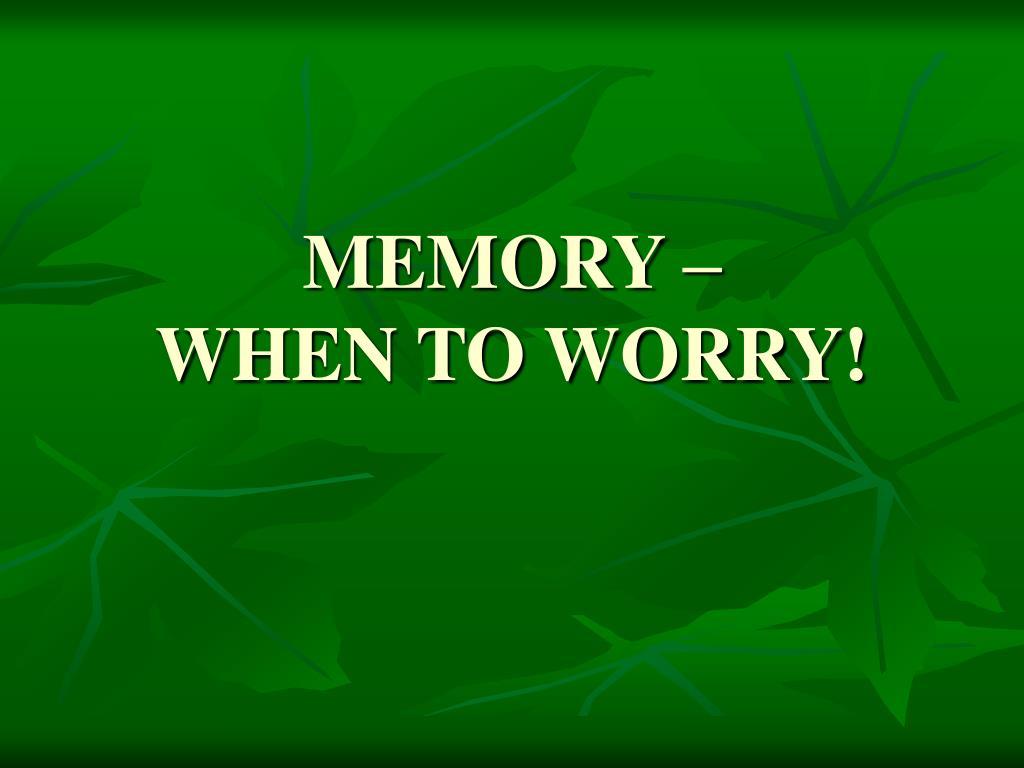 MEMORY –