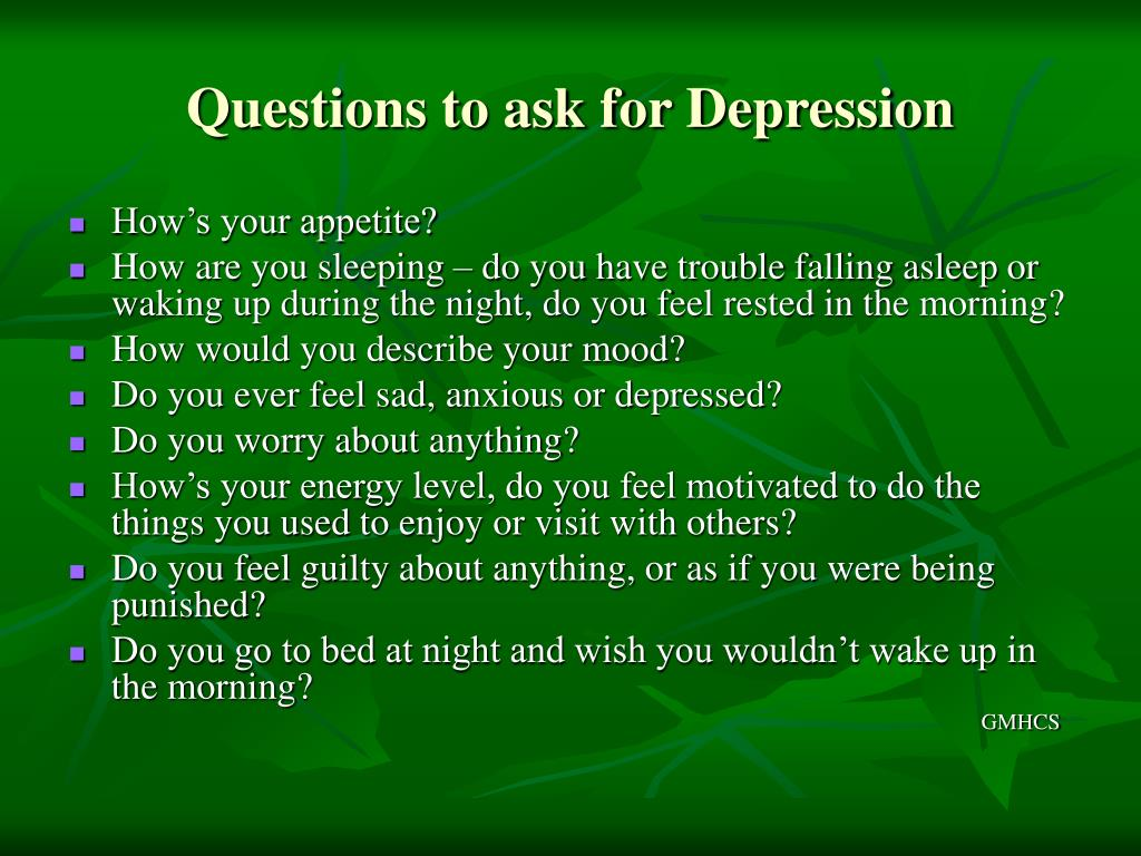 Questions to ask for Depression