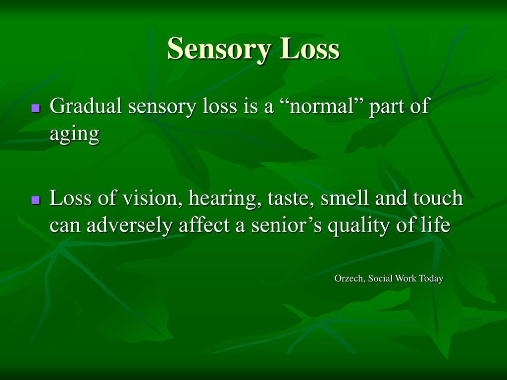 Sensory Loss