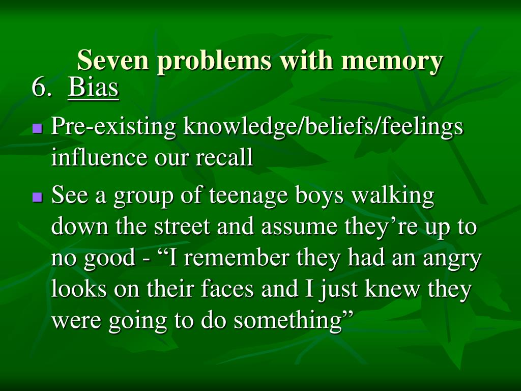 Seven problems with memory