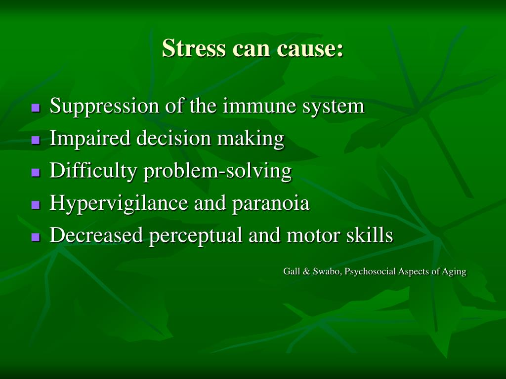 Stress can cause: