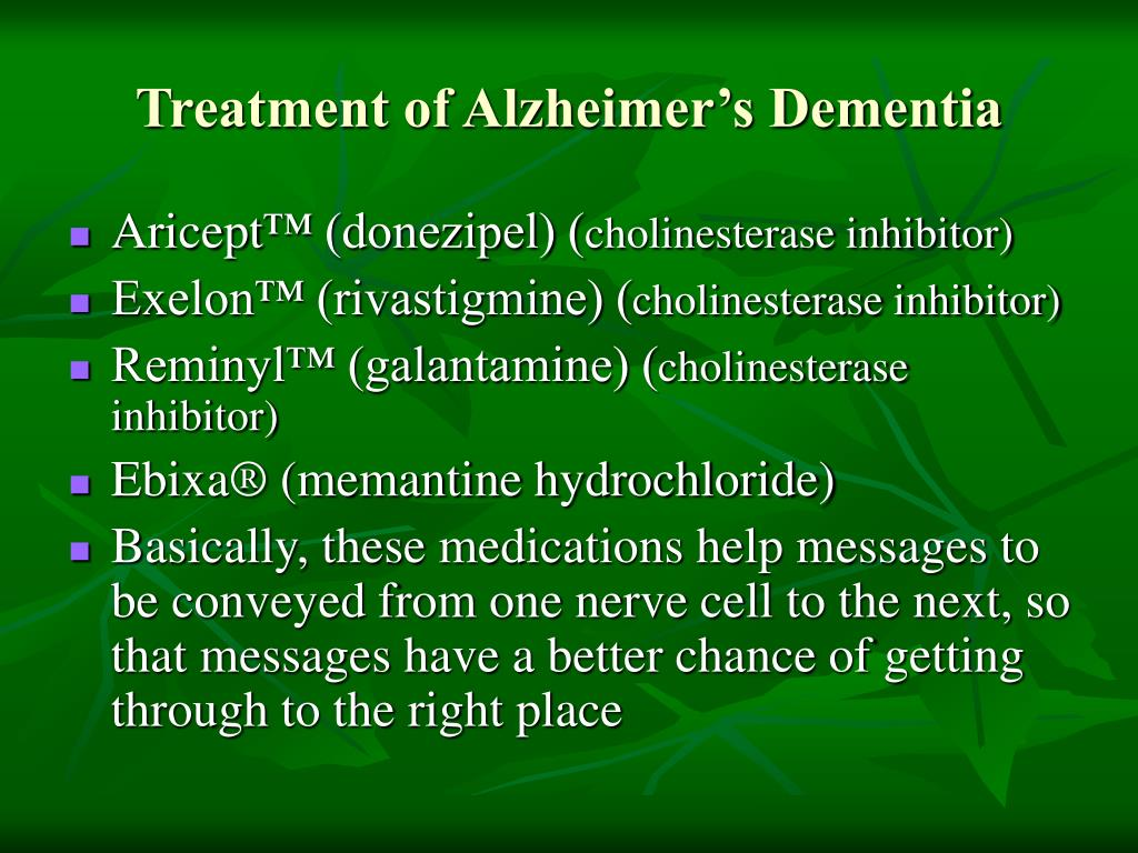 Treatment of Alzheimer's Dementia
