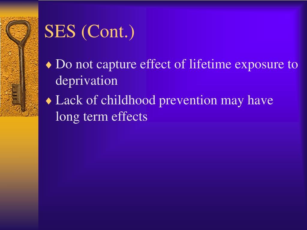 SES (Cont.)