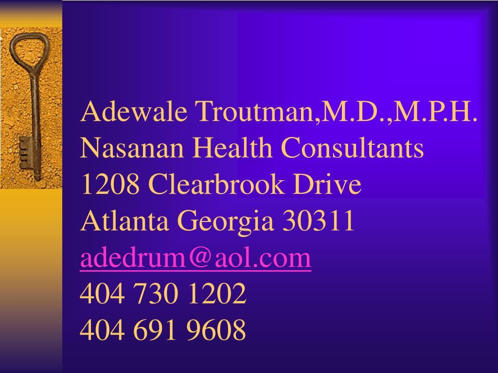 Adewale Troutman,M.D.,M.P.H.