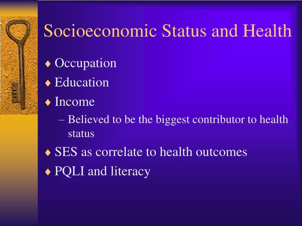 Socioeconomic Status and Health
