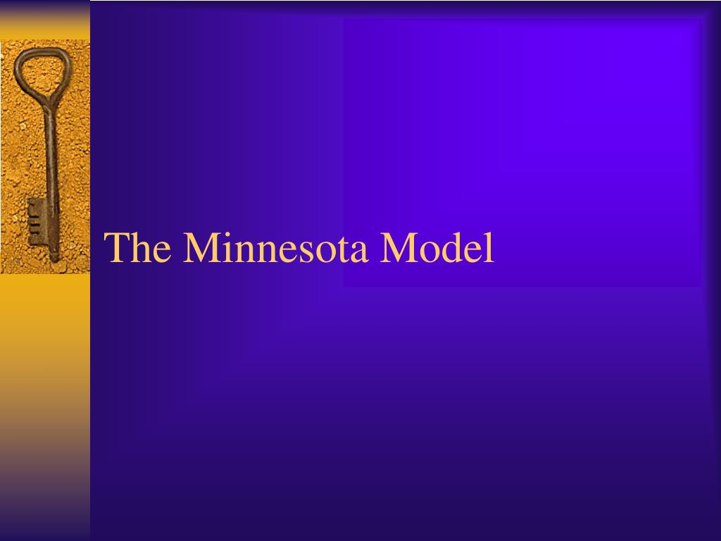 The Minnesota Model