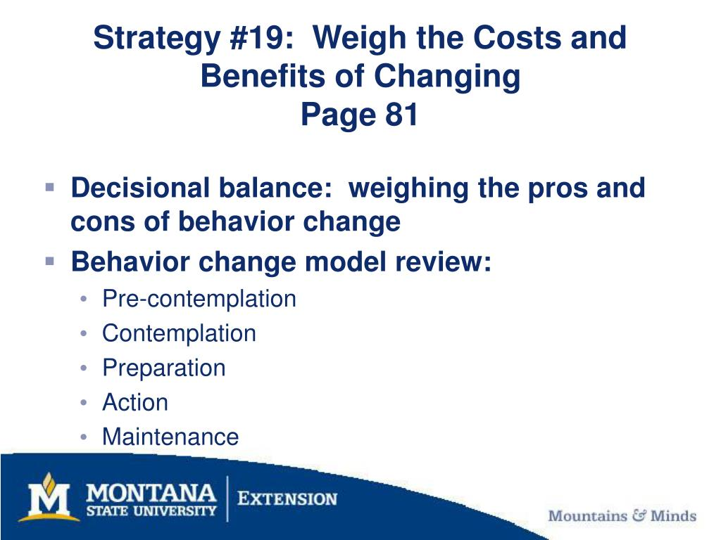 Strategy #19:  Weigh the Costs and Benefits of Changing