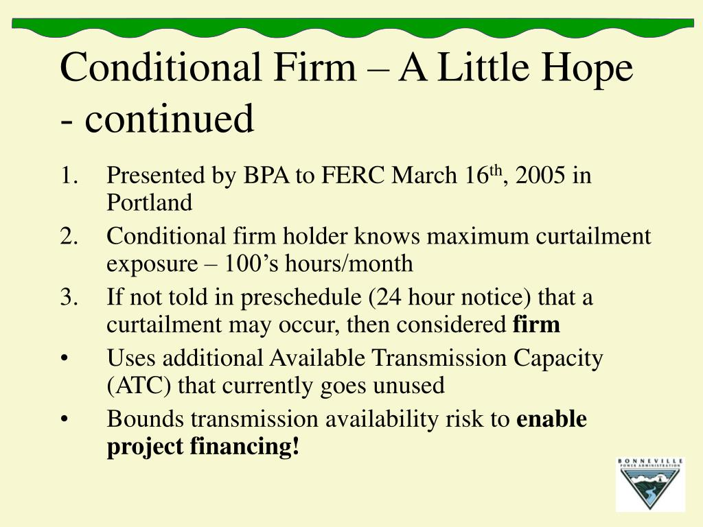 Conditional Firm – A Little Hope - continued