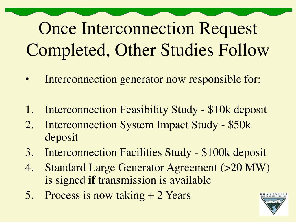 Once Interconnection Request Completed, Other Studies Follow