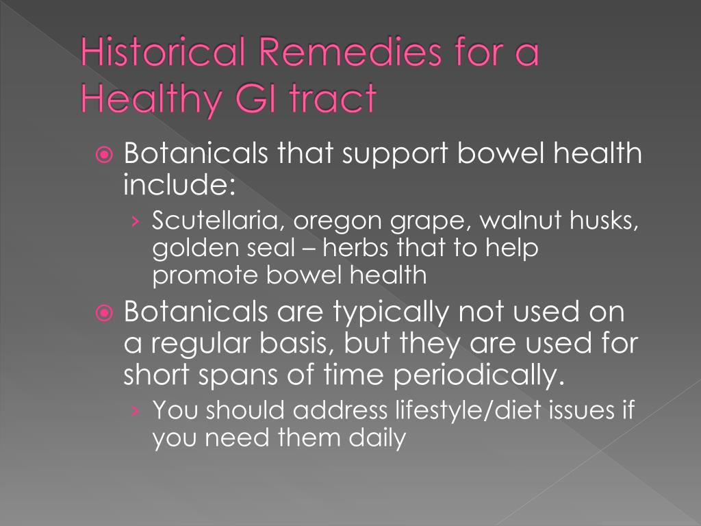 Historical Remedies for a Healthy GI tract